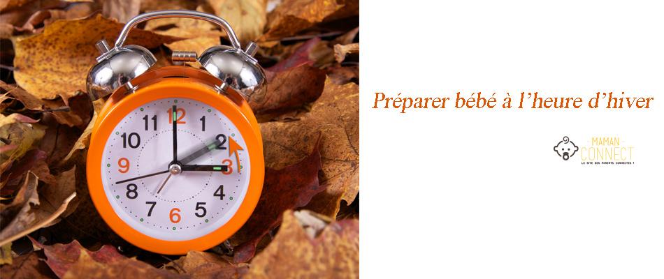 Préparer bébé à l'heure d'hiver