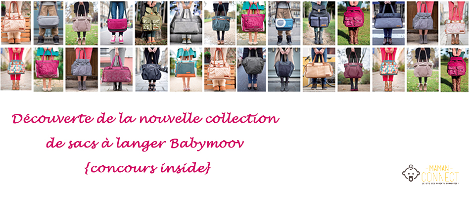 Collection sac à langer Babymoov