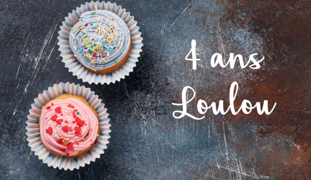 4 ans Loulou